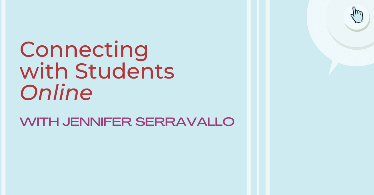 Connecting with Students Online with Jennifer Serravallo