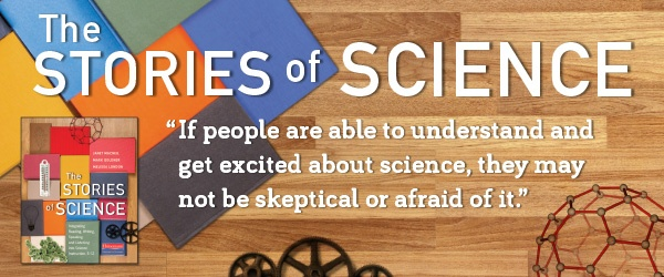 If people are able to understand and aget excited about science , they may not be skeptical or afraid of it.