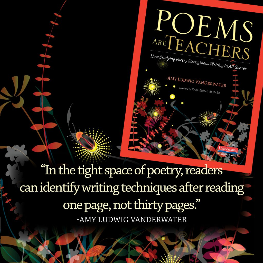 """In the tight space of poetry, readers can identify writing techniques after reading one page, not thirty pages."""