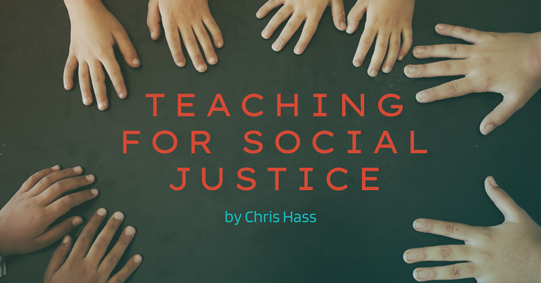 Teaching for Social Justice FOR