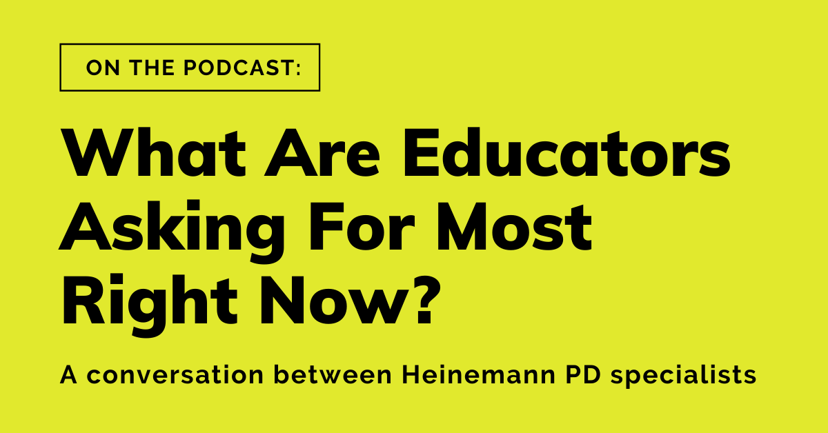 What Are Educators asking for most right now_x