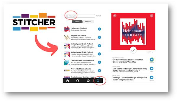 how to search in stitcher showing stitcher interface and Heinemann podcast logo